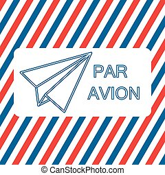 Par Avion or air mail vector illustration on the striped...