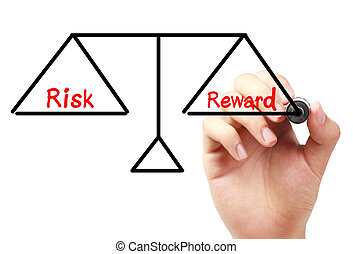 Risk and reward balance - Hand with marker is drawing Risk...