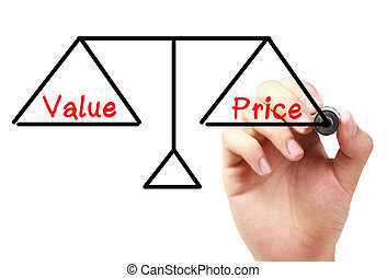 Value and price balance - Hand with marker is drawing Value...