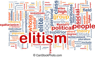 Elitism background wordcloud concept illustration