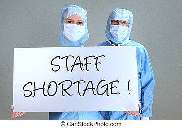 Two Doctors with shield staff shortage