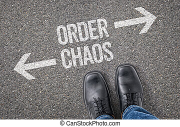Decision at a crossroad - Order or Chaos