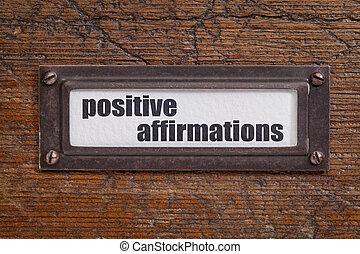 positive affirmations - file cabinet label, bronze holder...