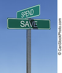 Spend Save Sign - Two Green Street Signs Spend and Save on...