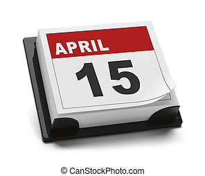 Tax Day - Calendar with April 15th Isolated on White...