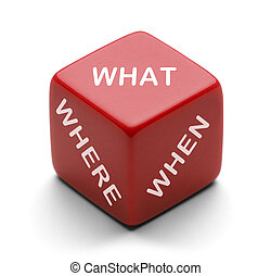 What Dice - Red Dice With Words What Where When on it...