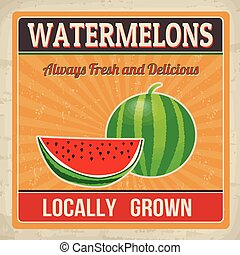 Watermelons retro poster - Watermelons vintage grunge retro...
