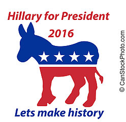 A Democratic Donkey Hillary for President 2016 lets make...