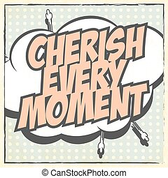 heart - cherish every moment, illustration in vector format