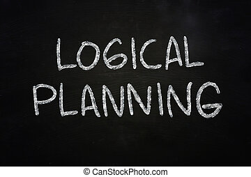 Logical Planning - Business concept the words Logical...