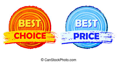 best choice and best price, orange and blue round drawn...