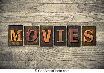 Movies Wooden Letterpress Theme - The word MOVIES theme...