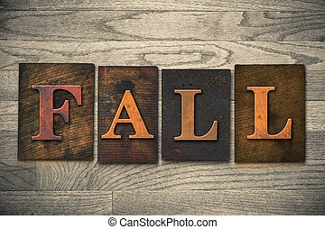 """Fall Wooden Letterpress Theme - The word """"FALL"""" theme..."""