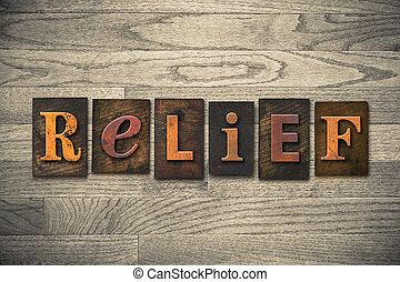 "Relief Wooden Letterpress Theme - The word ""RELIEF"" theme..."