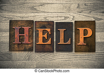 "Help Wooden Letterpress Theme - The word ""HELP"" theme..."