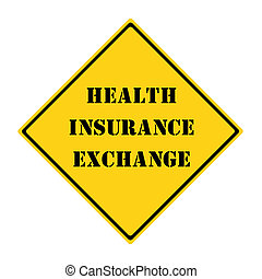 Health Insurance Exchange Sign