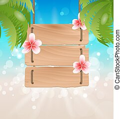 Hanging wooden guidepost with exotic flowers frangipani and palmtrees