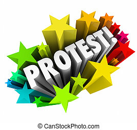 Protest 3d Word Stars Angry Demonstration Dissent Objection...