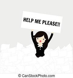 Business woman Concept. - Business woman need help under a...