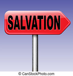 salvation trust in jesus and pray to god save your soul and...
