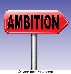 ambition set your personal and career goals think and dream...