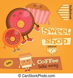 Sweet Shop - Funny Coffee, Donuts and Cake. Vector...