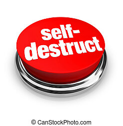 Self-Destruct - Red Button - A red button with the words...
