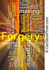 Forgery background concept wordcloud glowing - Background...