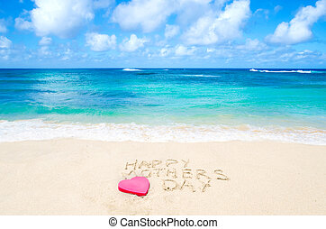 "Sign ""Happy mothers day"" on the beach - Sign ""Happy mothers..."