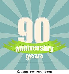 Anniversary emblem - 90 years anniversary retro label