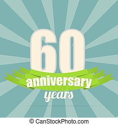 Anniversary emblem. - 60 years anniversary retro background