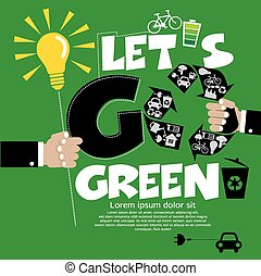 Go Green - Go Green Vector Illustration ConceptEPS10