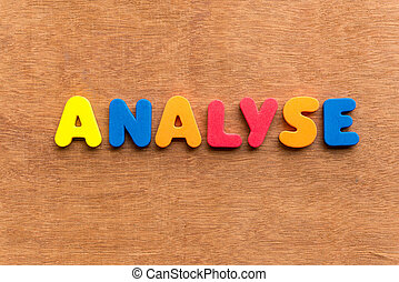 analyse colorful word on the wooden background