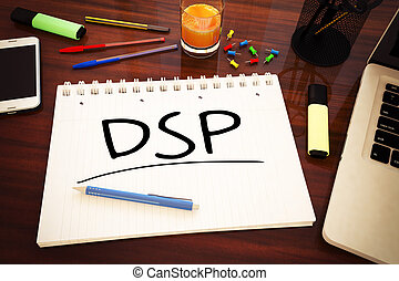 Demand Side Platform - DSP - Demand Side Platform -...