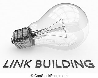 Link Building - lightbulb on white background with text...