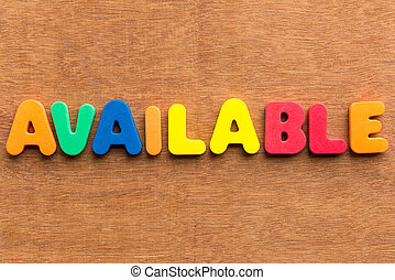available colorful word on the wooden background
