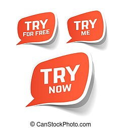 Try Now, Try For Free and Try Me