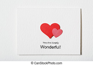 You Are Simply Wonderful white message card with red hearts...