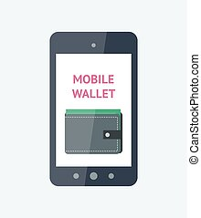 Mobile wallet concept - Flat vector illustration. Mobile...