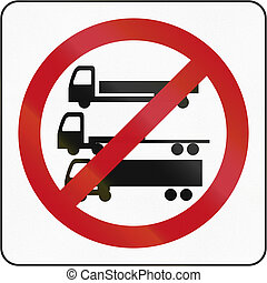 Axle Limit In Brunei - Road sign in Brunei: No Vehicles With...