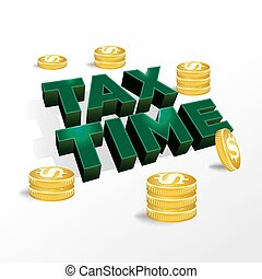 Tax Time Income Tax Concept - An illustration concept for...