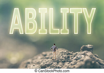 concept of ability - Concept of ability with a person stand...