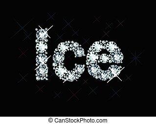 Diamond word ice - Word ice made of diamonds