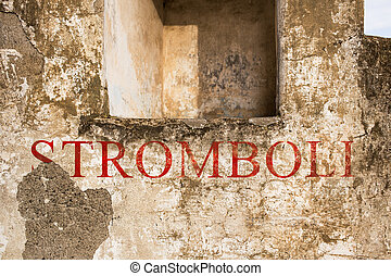 Stromboli - Stomboli name in a grunge wall
