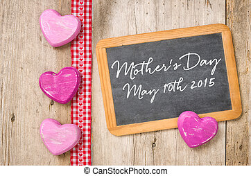 Blackboard with hearts -  Mothers Day May 10th 2015