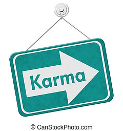 Karma Sign, A teal sign with the words Karma isolated on...