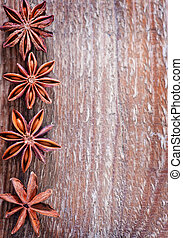 anise on the wooden table, aroma spice- anise