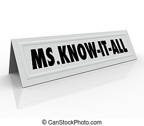 Ms Know It All Name Tent Card Smart Intelligent Wise Person...