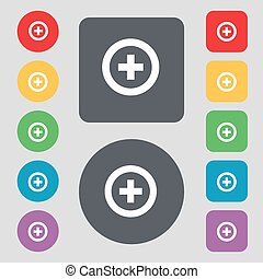 Plus, Positive icon sign. A set of 12 colored buttons. Flat design. Vector