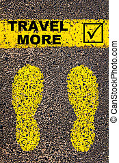 Travel More and check mark sign. Conceptual image -...